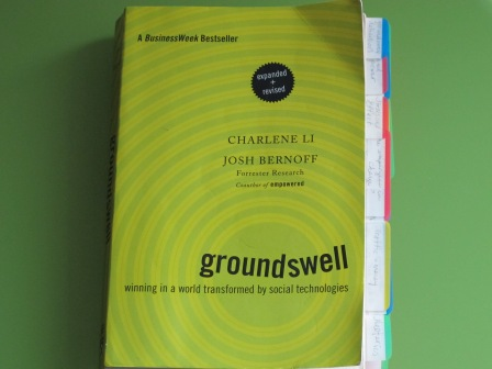 "Anna Seacat's copy of Li and Bernoff's ""Groundswell"""